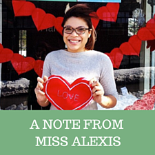 A Note From Miss Alexis