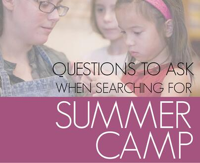 Questions To Ask For Summer Camp
